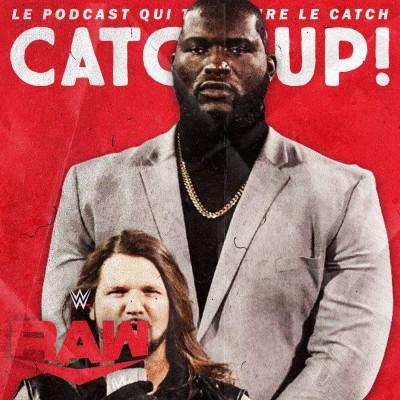 Catch'up! WWE Raw du 19 octobre 2020 — Un garde du corps qui a du style cover