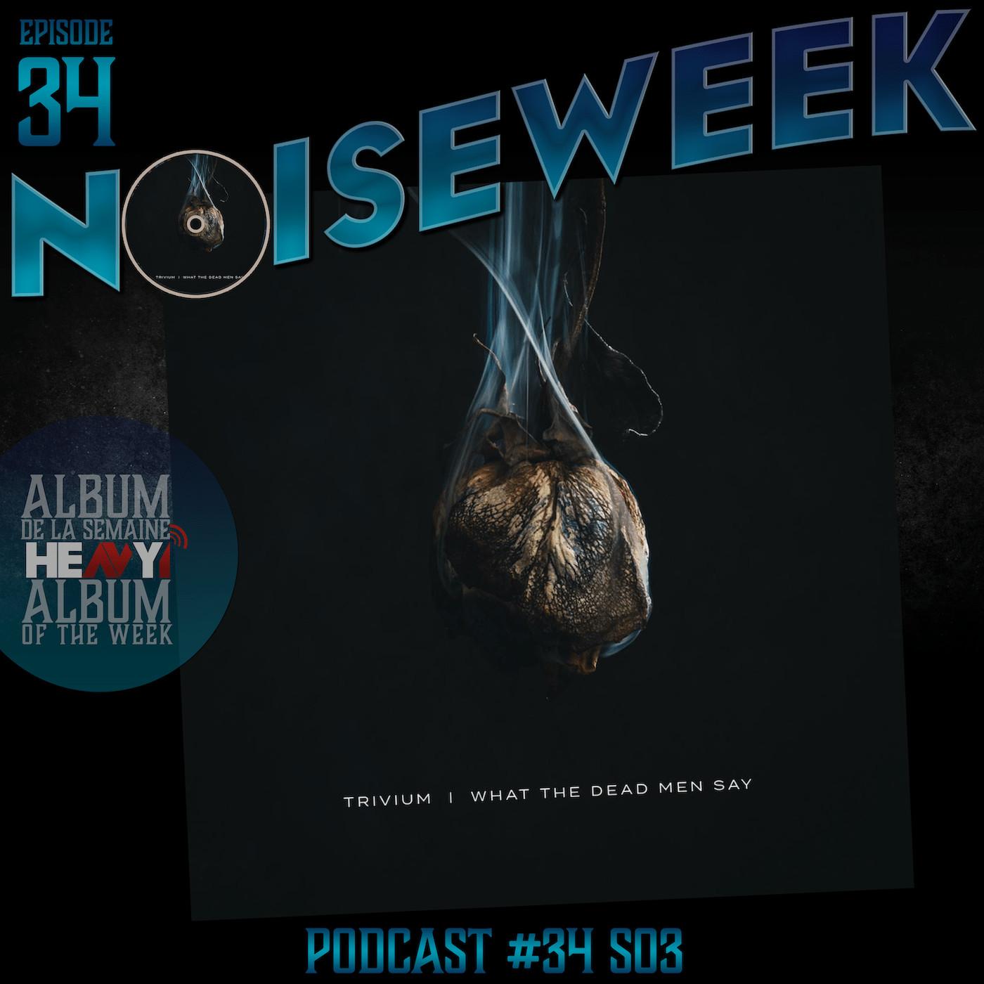 Noiseweek #34 Saison 3