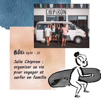 EP 31 - Julie Chipiron : organiser sa vie pour voyager et surfer en famille cover
