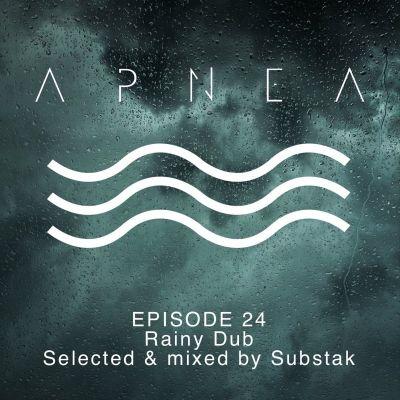 image Episode 24 - Rainy Dub - Selected & mixed by Substak