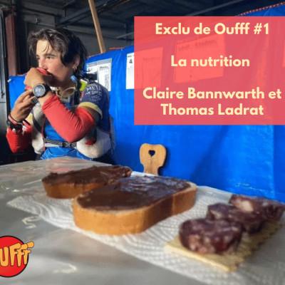 Extrait exclu de Oufff #1 - La nutrition avec Claire Bannwarth et Thomas Ladrat cover
