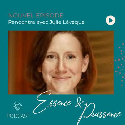 Rencontre avec Julie Lévêque - Créatrice de lien et amoureuse des territoires cover