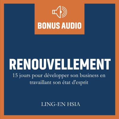 Image of the show RENOUVELLEMENT - 15 jours pour développer son état d'esprit d'entrepreneur