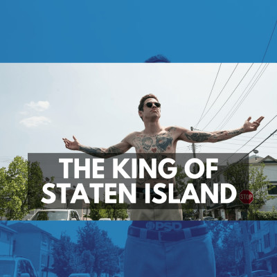 The King of Staten Island ⭐⭐⭐⭐ cover