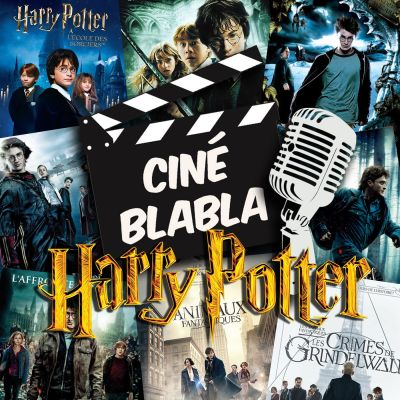 Cinéblabla S02E02 : Harry Potter et les animaux fantasques cover