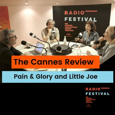image Pain and Glory and Little Joe - 18th May 2019