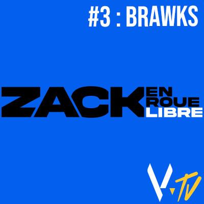 Zack en Roue Libre 3 : Brawks cover