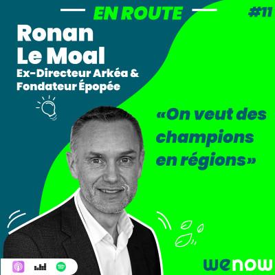 EP11 - « On veut créer des champions en région »  avec Ronan Le Moal cover