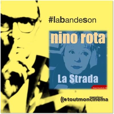 monsieurtoutmoncinema_Thème La Strada_Nino Rota cover
