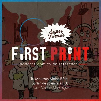 Tu Mourras Moins Bête : parler de science en BD, avec Marion Montaigne [SuperFriends Hors-Série] cover