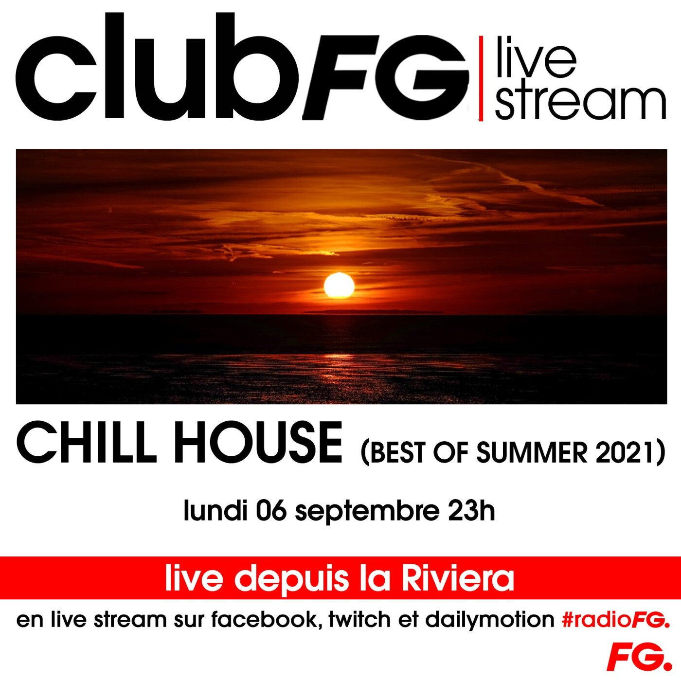 CLUB FG LIVE STREAM : CHILL HOUSE BEST OF SUMMER 2021