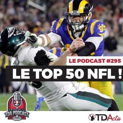 image TDA Podcast n°295 : on refait le Top 50 NFL !