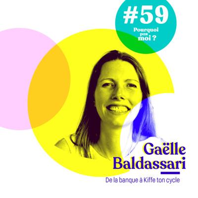 59 Gaëlle Baldassari : de la banque à Kiffe ton Cycle cover
