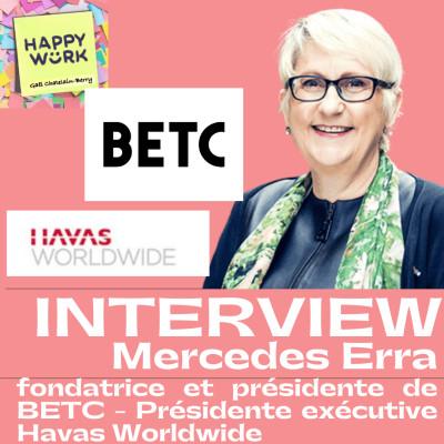 #323 - INTERVIEW : Mercedes Erra - Fondatrice & Présidente de BETC - Présidente executive HAVAS Worldwide cover