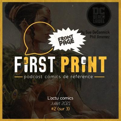 Front Page : l'actualité comics de juillet 2021 #2 (sur 3) ! cover
