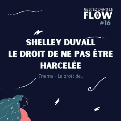 RDLF   #16 - Shelley Duvall - Le droit de ne pas etre harcelee - Thema Le droit de cover