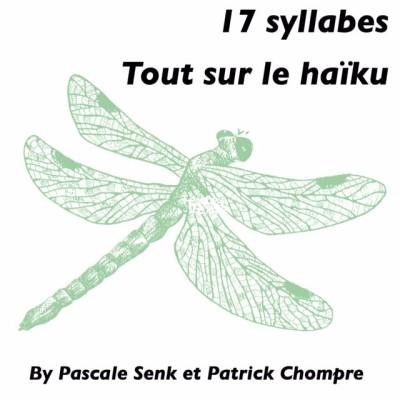 17 syllabes, tout sur le Haïku cover