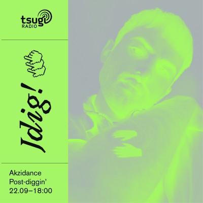 """[DJ SET] Jdig! avec Akzidance """"Post-diggin"""" cover"""