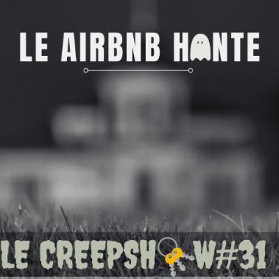 Creepshow #31 : Mon AirBnB hanté cover