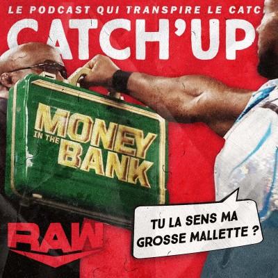 Catch'up! WWE Raw du 13 septembre 2021 — Devine qui vient cash-in ce soir cover