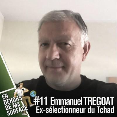 #11 - Emmanuel Tregoat, ex-sélectionneur du Tchad cover