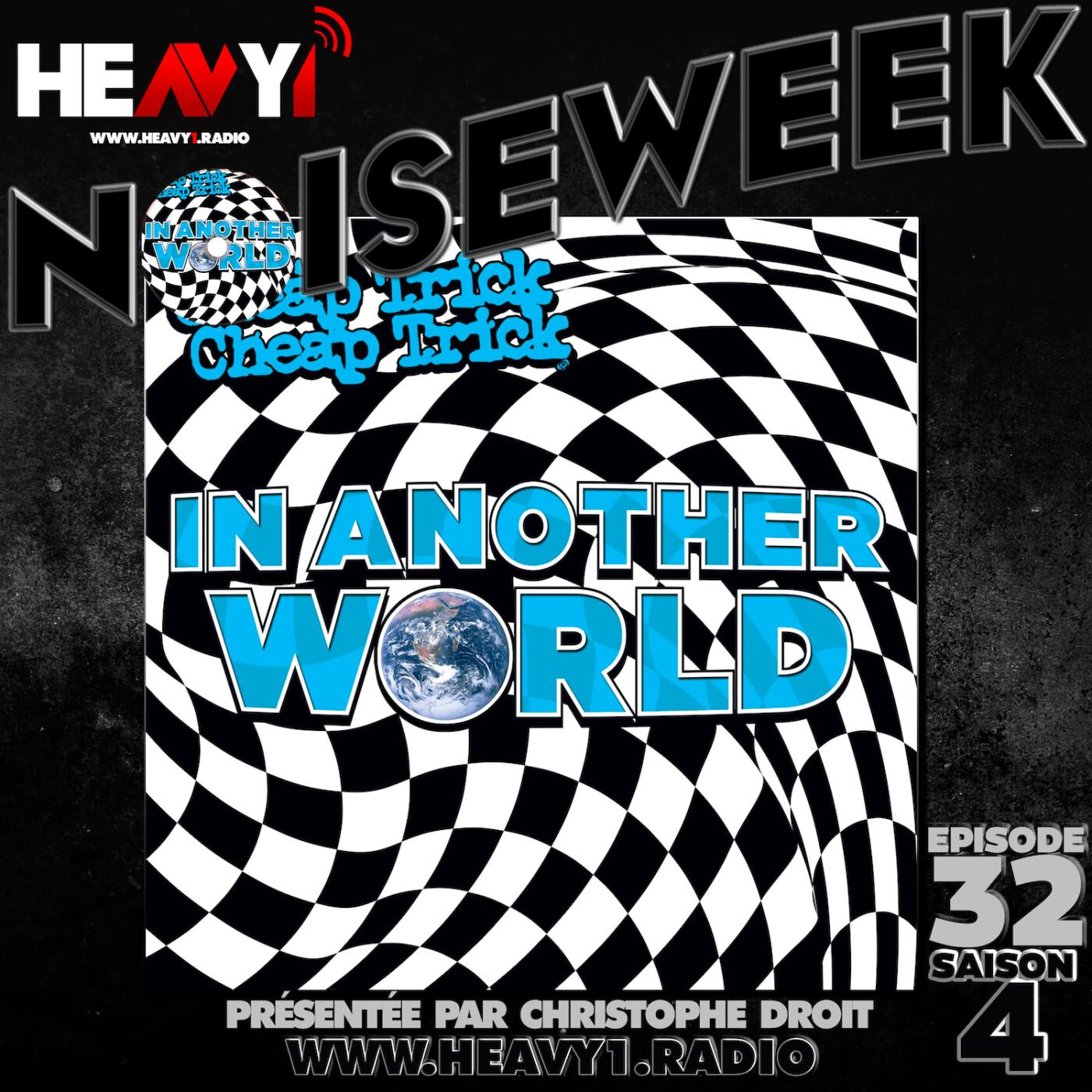Noiseweek #32 Saison 4