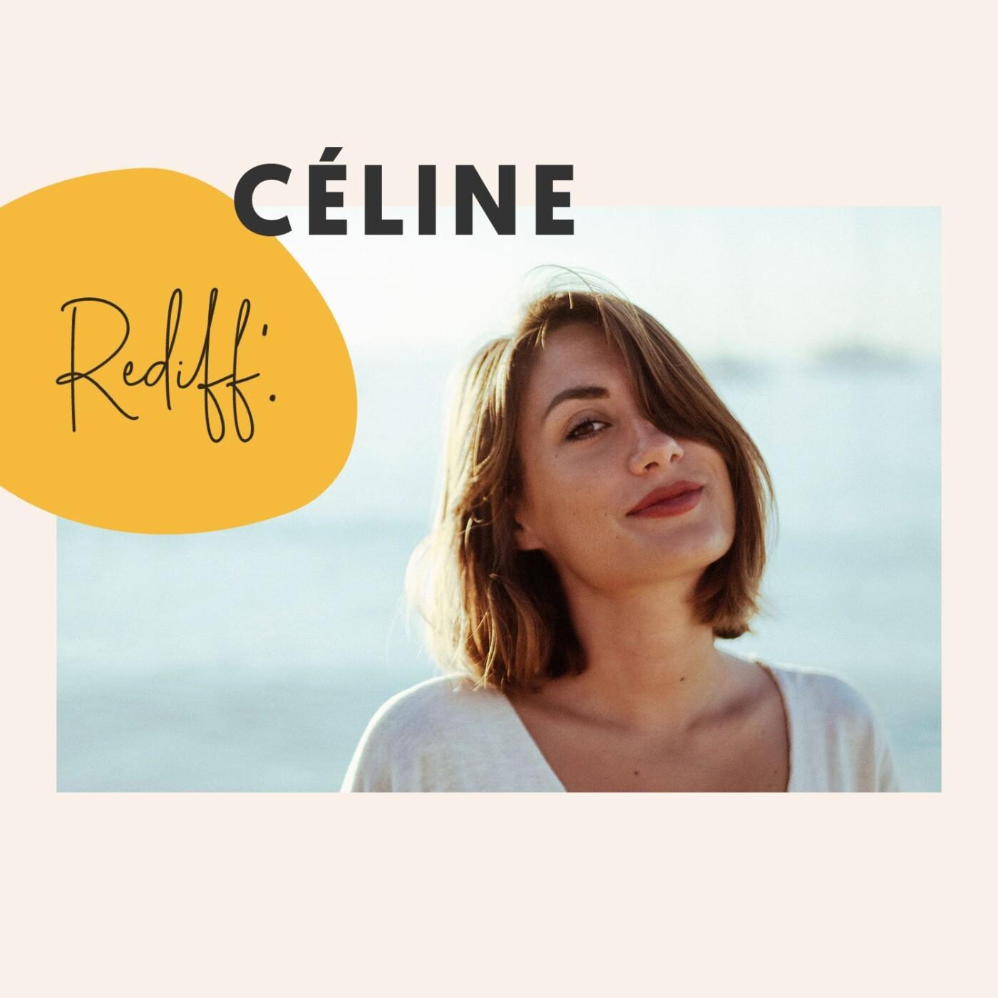 Rediff' • Céline