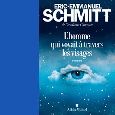 L'Homme qui voyait à travers les visages ( extrait du livre de Eric-Emmanuel Schmitt ) cover