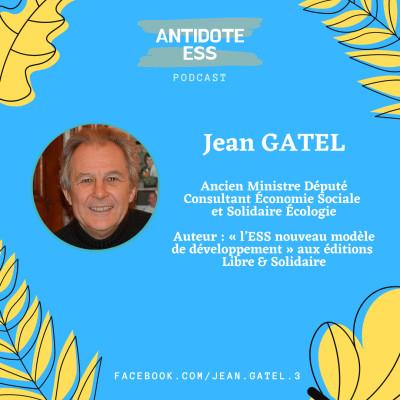 L'histoire de l'Economie Sociale et Solidaire - Jean Gatel - Ancien Ministre ESS & Député cover