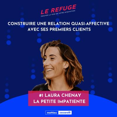#1 Laura Chenay - La Petite Impatiente - Construire une relation quasi-affective avec ses premiers clients cover