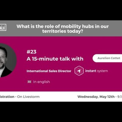 May Talk #23 MaaS & Mobility hubs with A.Cottet (International Sales Manager at Instant System) cover