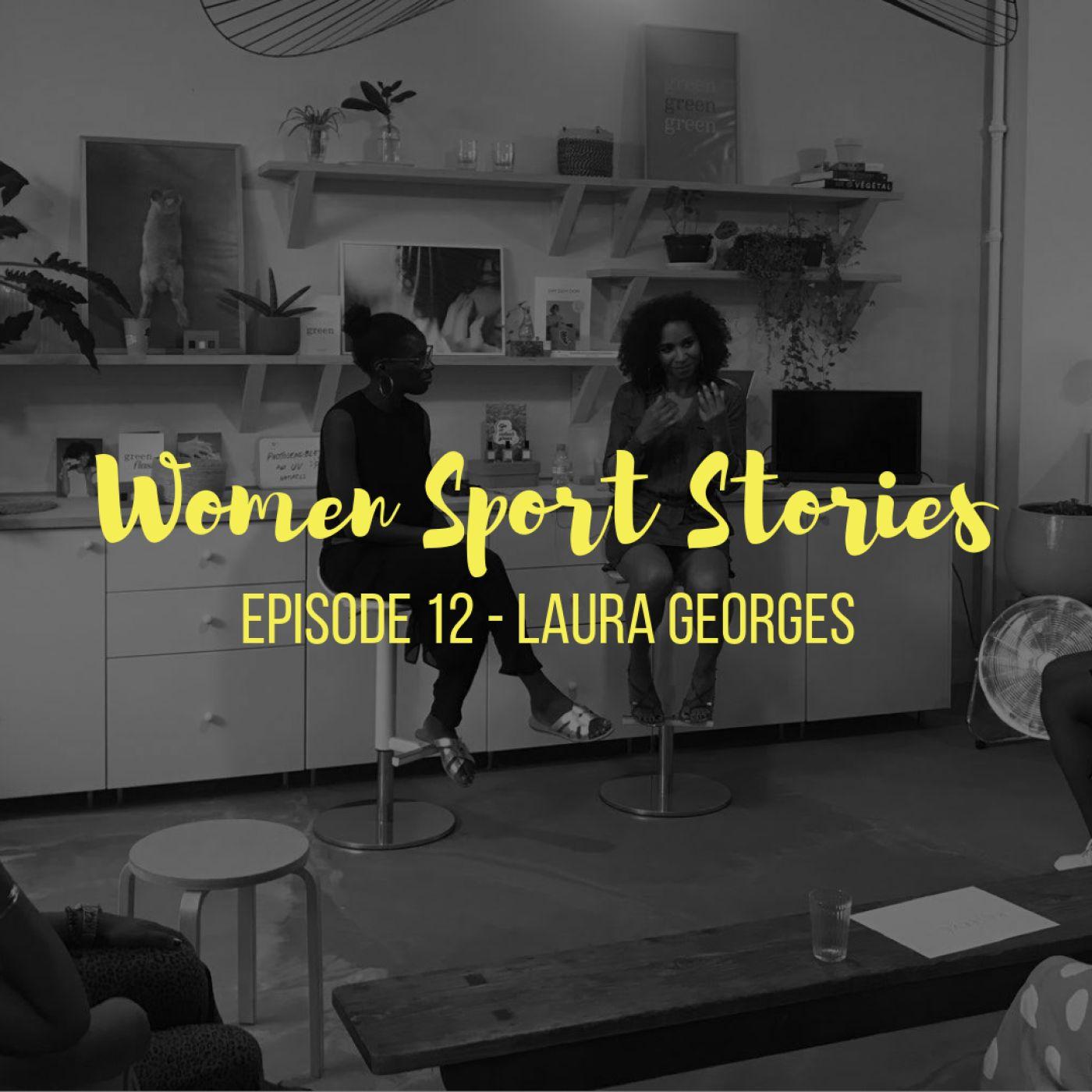 Episode 12 : Laura Georges