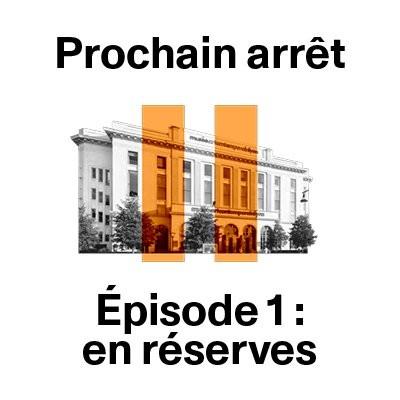 Episode 1 : suivez-nous en réserves ! cover