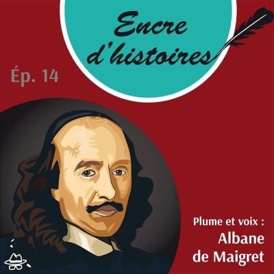 Épisode 14 : Pierre Corneille, un oiseau rare cover