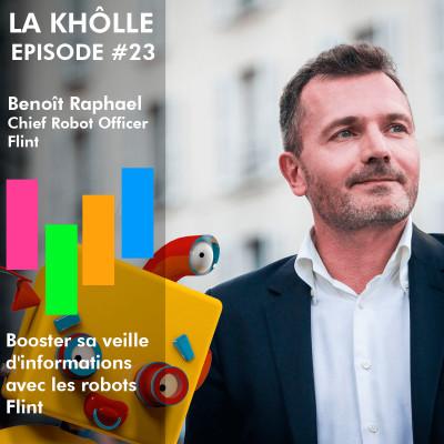 #23 Booster sa veille d'informations avec les robots Flint - Benoit Raphael cover
