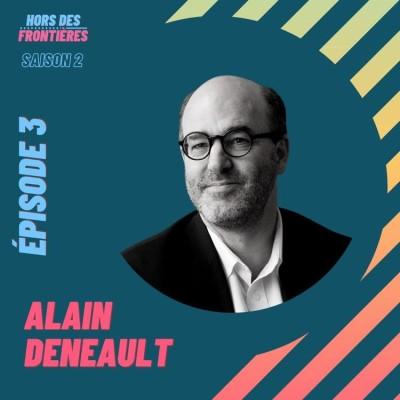 S2E3 Alain Deneault - Devenir philosophe dans le Paris des années 90 cover