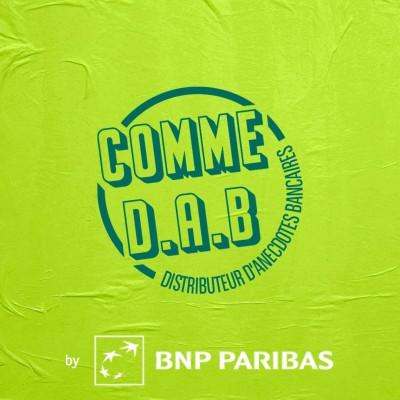 Image of the show Comme D.A.B, Distributeur d'anecdotes bancaires