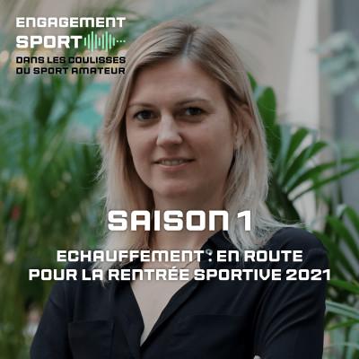 Teaser Saison 1 - Echauffement : en route pour la rentrée sportive 2021 cover