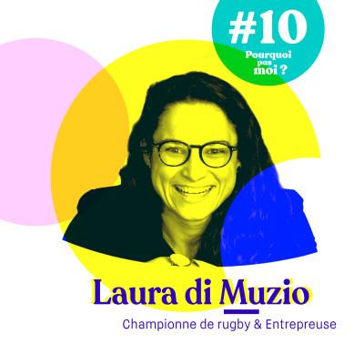 #10 Laura di Muzio - Championne de France de rugby, à 26 ans elle crée son entreprise pour vivre de son sport cover