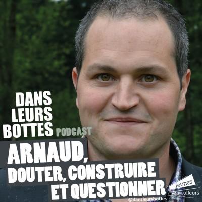 Arnaud, douter, construire et questionner cover