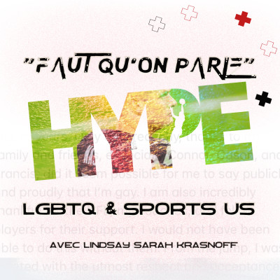 HYPE PODCAST FAMILY : L'HOMOSEXUALITE DANS LES SPORTS....U cover