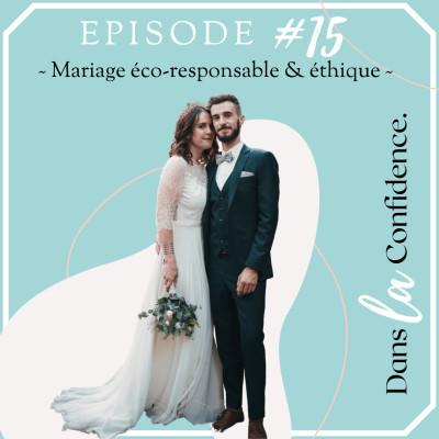 #15 - Mariage éco-responsable & éthique cover