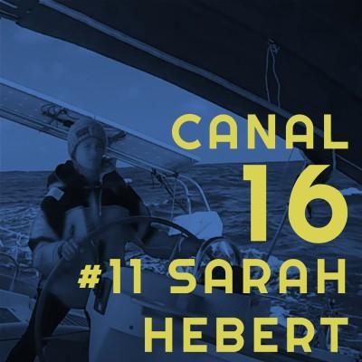 #11 Sarah Hebert - Intrusion à bord, voie d'eau à l'arbre d'hélice et plein de tops anecdotes 💪 cover