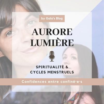 Aurore Lumière - Spiritualité & Cycles Menstru cover