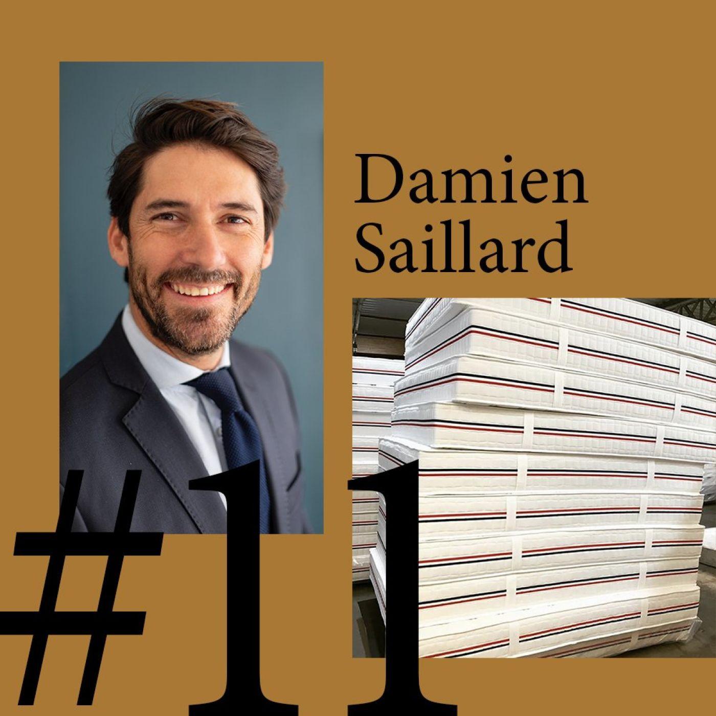"""#11 Damien Saillard (Le Matelas Français) """"Le Made in France était une évidence"""""""