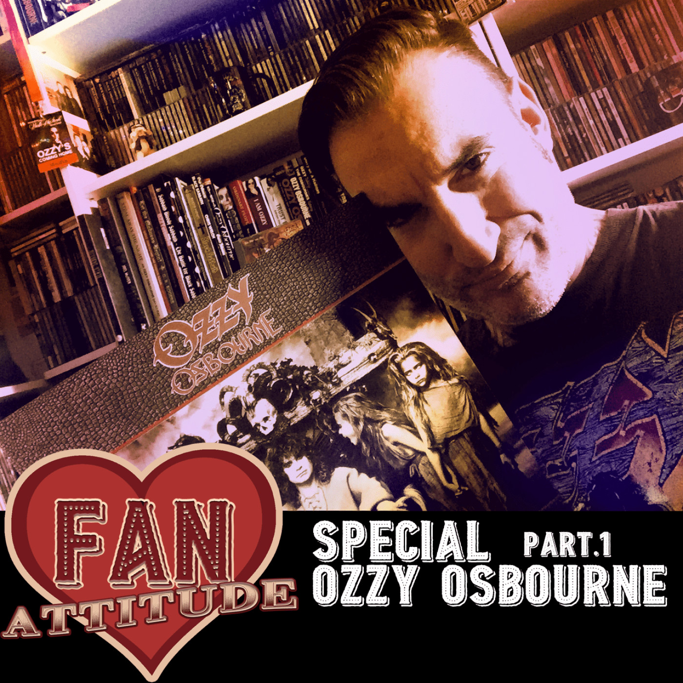 Fan Attitude : Ozzy Osbourne Part. 1