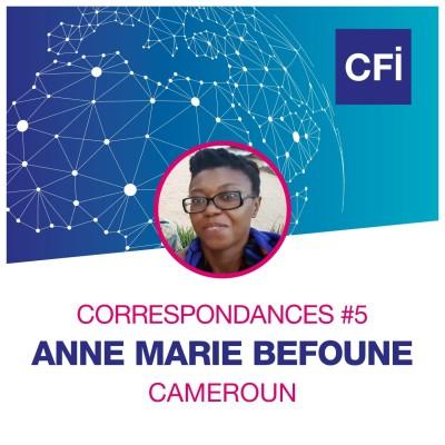 Correspondances #5 - Anne-Marie Befoune, la citoyenne engagée au Cameroun cover