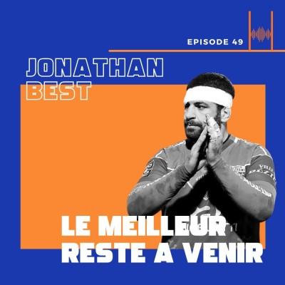 Episode 49 - Jonathan Best - le meilleur reste à venir cover