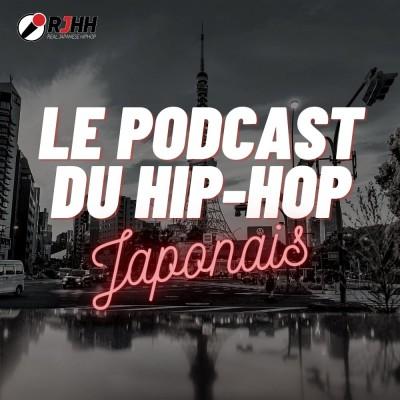 LE PODCAST DU HIP-HOP JAPONAIS cover