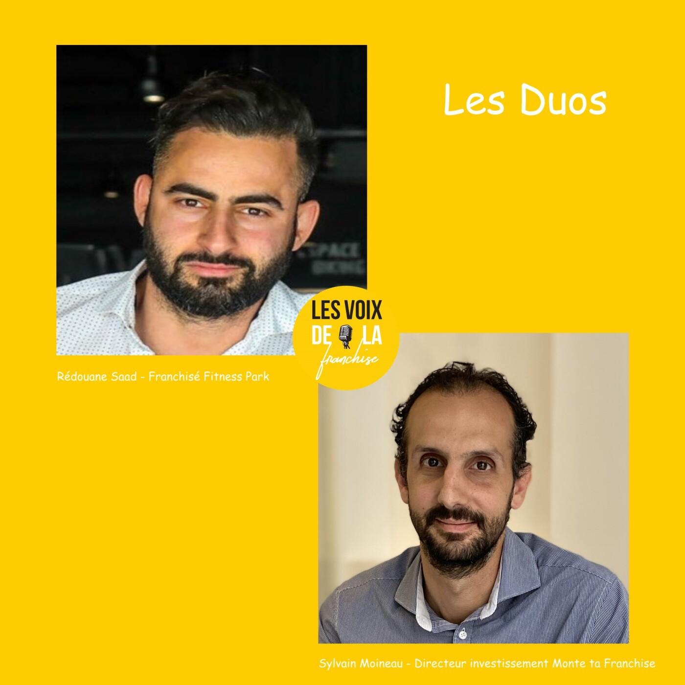 25 Sylvain Moineau et Rédouane Saad – Monte ta Franchise et Fitness Park, le duo gagnant !